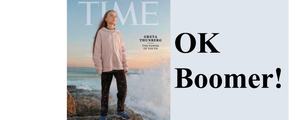 Greta Thunberg, OK Boomers